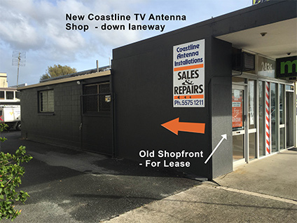 New Coastline Antenna shop location is the same but down the laneway on the left of the old shopfront